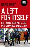 Left for Itself, A
