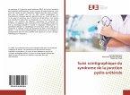 Suivi scintigraphique du syndrome de la jonction pyélo-urétérale
