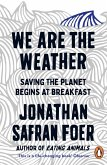 We are the Weather (eBook, ePUB)