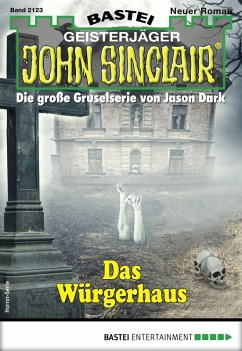 John Sinclair 2123 - Horror-Serie (eBook, ePUB)