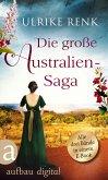 Die große Australien-Saga (eBook, ePUB)