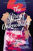 The Great Unknowable End (eBook, ePUB)
