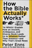 How the Bible Actually Works (eBook, ePUB)