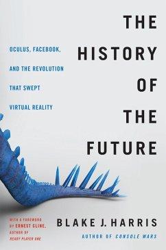 The History of the Future (eBook, ePUB) - Harris, Blake J.