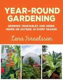 Year-Round Gardening (eBook, ePUB)