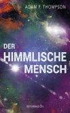 Der himmlische Mensch (eBook, ePUB)