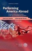 Performing America Abroad (eBook, PDF)