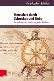 Herrschaft durch Schrecken und Liebe (eBook, PDF)