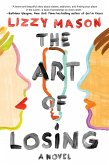 The Art of Losing (eBook, ePUB)