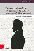 Ein uomo universale des 19. Jahrhunderts und sein wissenschaftliches Netzwerk (eBook, PDF)