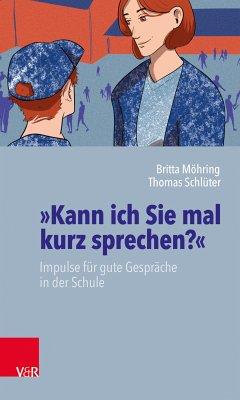 »Kann ich Sie mal kurz sprechen?« (eBook, PDF) - Möhring, Britta; Schlüter, Thomas