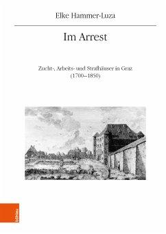 Im Arrest (eBook, PDF) - Hammer-Luza, Elke
