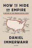 How to Hide an Empire (eBook, ePUB)