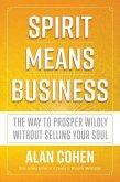 Spirit Means Business (eBook, ePUB)