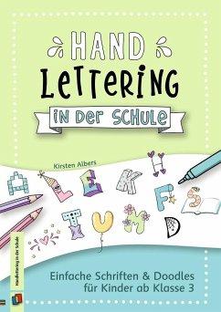 Handlettering in der Schule - Albers, Kirsten