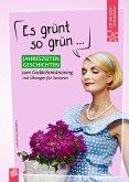 Fit-im-Kopf-Vorlesebücher für Senioren: Es grünt so grün ... - Jahreszeitengeschichten zum Gedächtnistraining mit Übungen