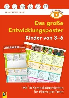 Auf einen Blick: Das große Entwicklungsposter - Kinder von 3-6 - Schlaaf-Kirschner, Kornelia