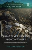 Viking Silver, Hoards and Containers (eBook, PDF)