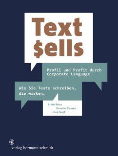 Text sells (eBook, PDF) - Reins, Armin; Classen, Veronika; Czopf, Géza