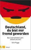 Deutschland, du bist mir fremd geworden (Mängelexemplar)