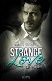 Strange Love: Nur mit dir (eBook, ePUB)
