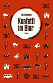 Konfetti im Bier (eBook, ePUB)