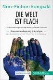 Die Welt ist flach. Zusammenfassung & Analyse des Bestsellers von Thomas L. Friedman (eBook, ePUB)