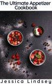The Ultimate Appetizer Cookbook (eBook, ePUB)