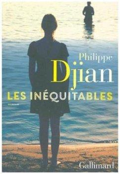 Les inéquitables - Djian, Philippe