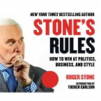 Stone's Rules - How to Win at Politics, Business, and Style (Unabridged) (MP3-Download)