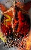 Ascension: Rise of the Phoenix (eBook, ePUB)