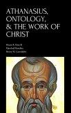 Athanasius, Ontology, & the Work of Christ (eBook, ePUB)