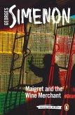 Maigret and the Wine Merchant (eBook, ePUB)
