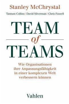 Team of Teams - McChrystal, Stanley; Collins, Tantum; Silverman, David; Fussell, Chris