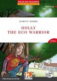 Holly the Eco Warrior, mit 1 Audio-CD