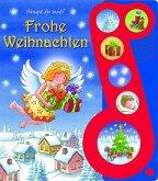 Frohe Weihnachten - Liederbuch mit Sound -Pappbilderbuch mit 6 Weihnachtsliedern