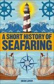 A Short History of Seafaring (eBook, PDF)