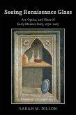 Seeing Renaissance Glass (eBook, ePUB)