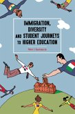 Immigration, Diversity and Student Journeys to Higher Education (eBook, ePUB)