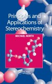 Principles and Applications of Stereochemistry (eBook, ePUB)