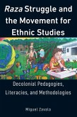 Raza Struggle and the Movement for Ethnic Studies (eBook, ePUB)