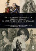 The Routledge Anthology of Restoration and Eighteenth-Century Performance (eBook, PDF)