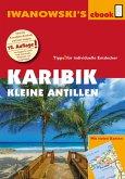 Karibik - Kleine Antillen - Reiseführer von Iwanowski (eBook, ePUB)