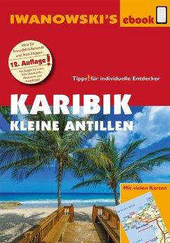 Karibik - Kleine Antillen - Reiseführer von Iwanowski (eBook, ePUB) - Brockmann, Heidrun; Sedlmair, Stefan