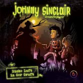 Johnny Sinclair - Dicke Luft in der Gruft (Teil 3 von 3), 1 Audio-CD