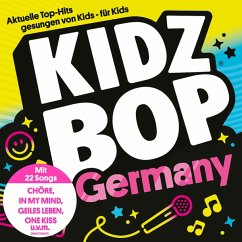 Kidz Bop Germany - Kidz Bop Kids