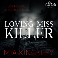 Loving Miss Killer (MP3-Download) - Kingsley, Mia