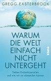 Warum die Welt einfach nicht untergeht (eBook, ePUB)