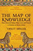 The Map of Knowledge (eBook, ePUB)