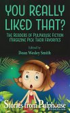You Really Liked That?: Stories from Pulphouse Magazine (eBook, ePUB)